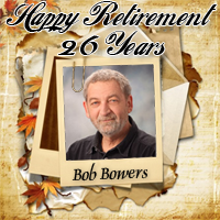 Happy Retirement Bob Bowers